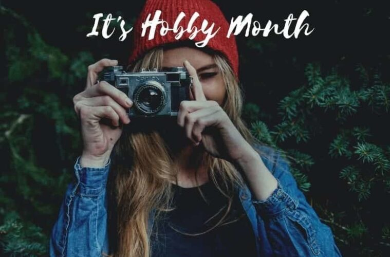 It's Hobby Month