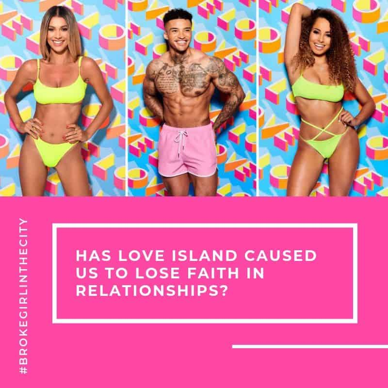 Has Love Island caused us to lose faith in relationships?