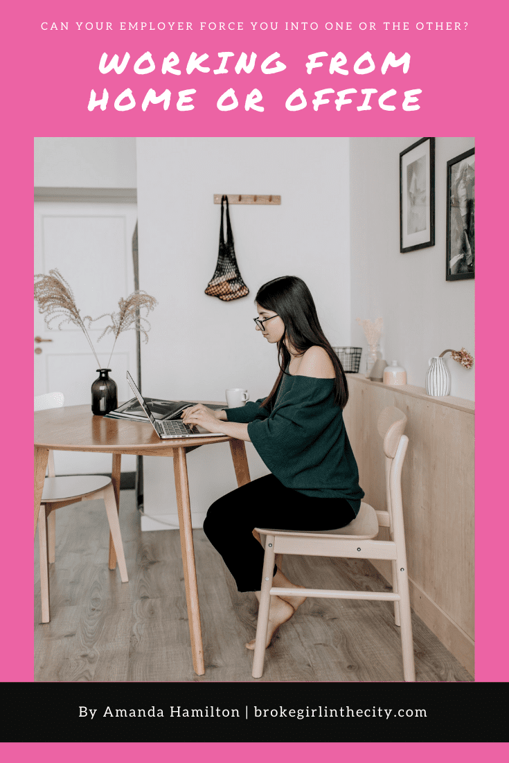 Amanda Hamilton: Can your employer force you to work from home or the office?